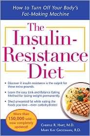 The Insulin Resistance Diet; Hart/Grossman