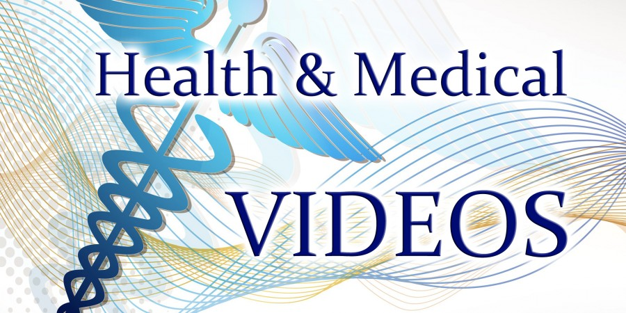 Health and Medical Videos