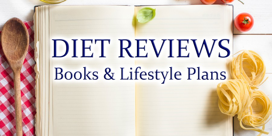 Diet Books and Lifestyle Plan Reviews