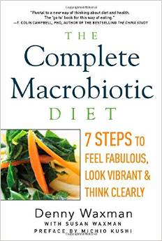 The complete Macrobiotic Diet.
